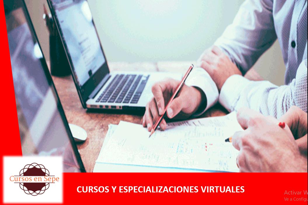CURSOS Y ESPECIALIZACIONES VIRTUALES