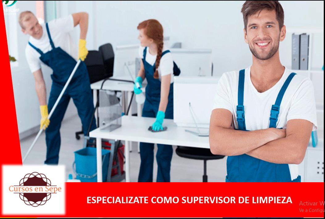 ESPECIALIZATE COMO SUPERVISOR DE LIMPIEZA